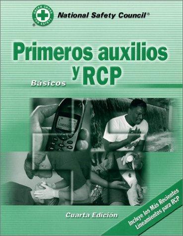 Primeros Auxilios Y Rcp: Basicos Cuarta Edicion (Spanish Edition)