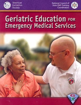 Geriatric Education for Emergency Medical Services