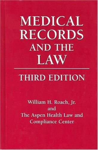 Medical Records and the Law: