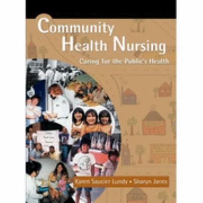 Community Health Nursing Caring for the Public's Health