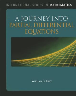 A Journey into Partial Differential Equations (International Series in Mathematics)