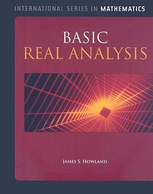 Basic Real Analysis (International Series in Mathematics)