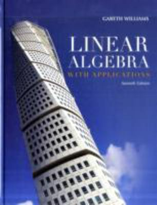 Linear Algebra With Applications 7Ed