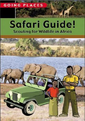 Safari Guide! Scouting for Wildlife in Africa