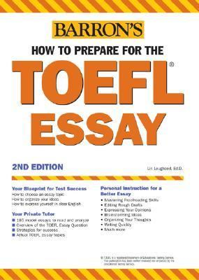 Barron's How to Prepare for the Toefl Essay Test of English As a Foreign Language