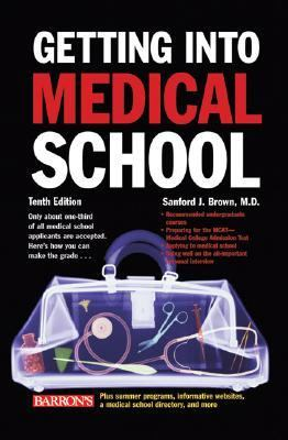 Getting into Medical School The Premedical Student's Guidebook