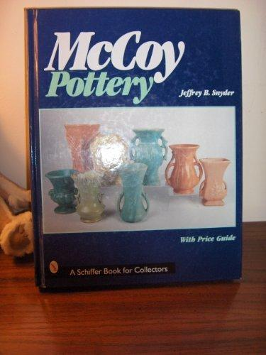 McCoy Pottery (A Schiffer Book for Collectors)