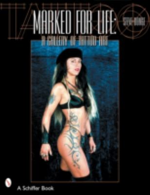 Marked for Life A Gallery of Tattoo Art