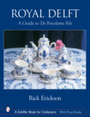 Royal Delft A Guide to De Porceleyne Fles