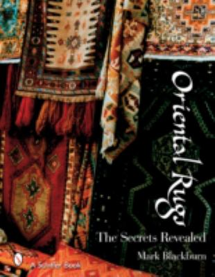 Oriental Rugs The Secrets Revealed