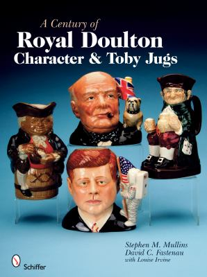 A Century of Royal Doulton Character and Toby Jugs