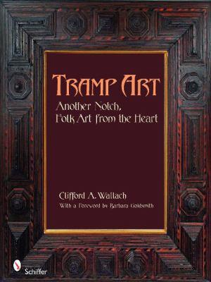 Tramp Art, Another Notch Folk Art from the Heart