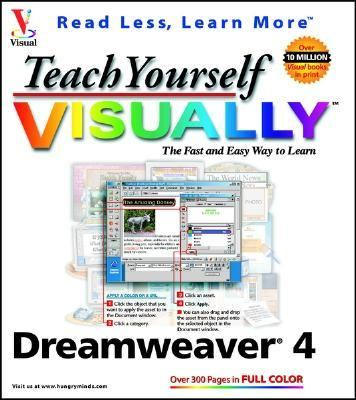 Teach Yourself Visually Dreamweaver 4