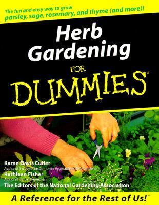Herb gardening for dummies rent 9780764552007 0764552007 for National gardening association