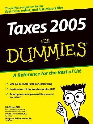Taxes For Dummies 2005