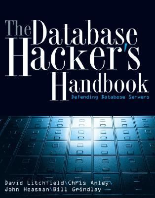 Database Hacker's Handbook Defending Database Servers