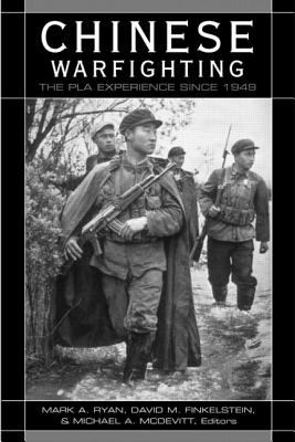 Chinese Warfighting The Pla Experience Since 1949