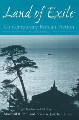 Land of Exile Contemporary Korean Fiction