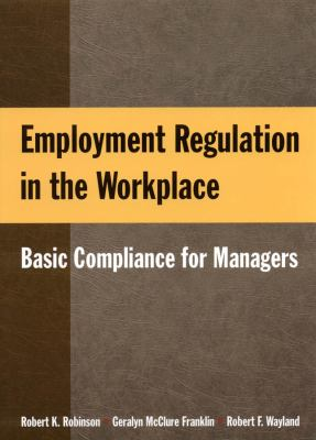 Employment Regulation in the Workplace: Basic Complience for Managers