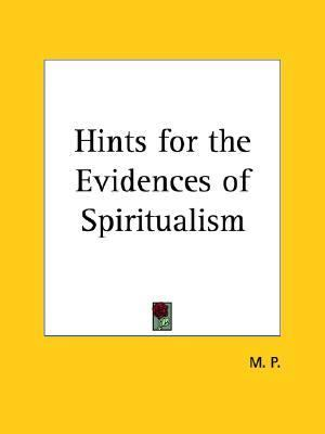 Hints for the Evidences of Spiritualism, 1872