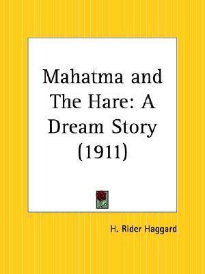 Mahatma and the Hare A Dream Story