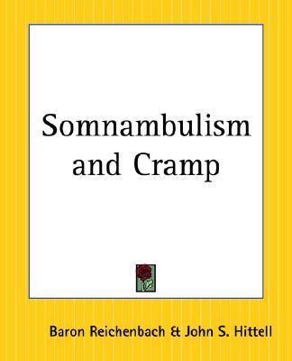 Somnambulism and Cramp