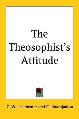 Theosophist's Attitude