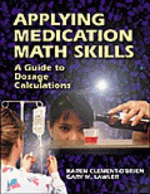 Applying Medication Math Skills A Dimensional Analysis Approach