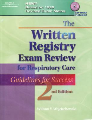Written Registry Exam Review for Respiratory Care Guidelines for Success