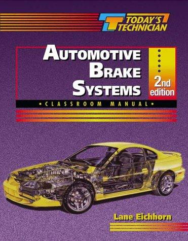 Today's Technician: Automotive Brake Systems