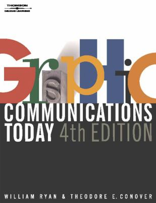 Graphic Communications Today, 4E (Design Concepts)