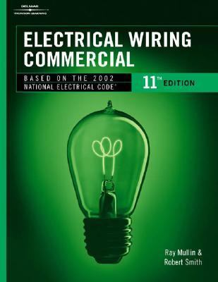 Electrical Wiring Commercial Based on the 2002 National Electrical Code
