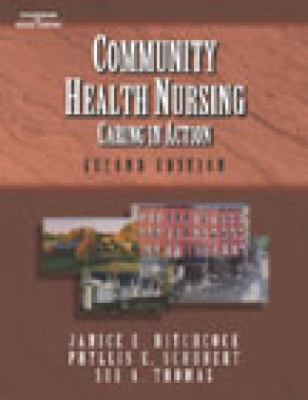 Community Health Nursing Caring in Action
