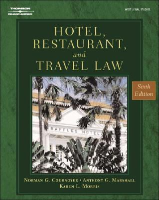 Hotel, Restaurant, and Travel Law A Preventive Approach