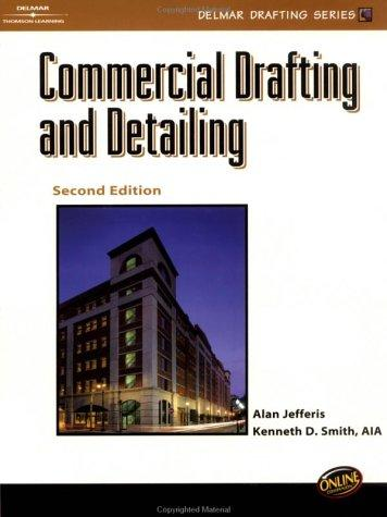 Commercial Drafting And Detailing (Delmar Drafting Series)