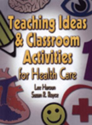 Teaching Ideas and Classroom Activities for Health Care
