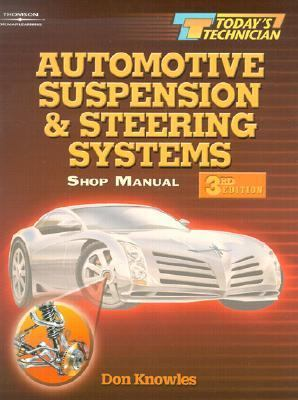 Today's Technician Automotive Suspension and Steering Systems
