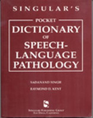 Singular's Pocket Dictionary of Speech-Language Pathology