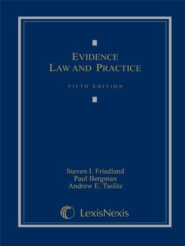 Evidence Law and Practice, Cases and Materials (Loose-leaf version)