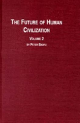 Future of Human Civilization