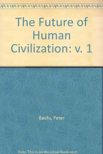 The Future of Human Civilization