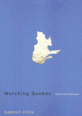 Watching quebec selected essays