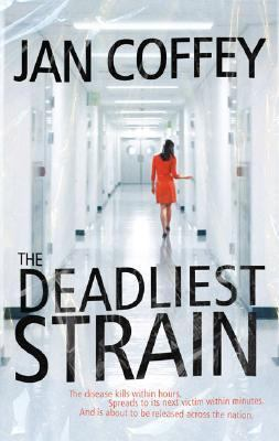 Deadliest Strain