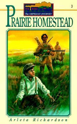 Prairie Homestead, Vol. 3 - Arleta Richardson - Paperback