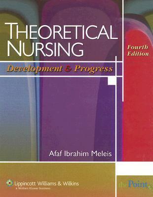 Theoretical Nursing Development and Progress