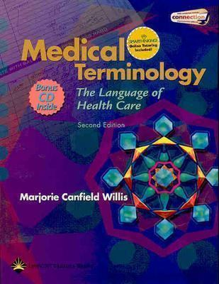 Medical Terminology: The Language Of Health Care (C.D.ROM included)