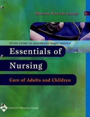 Timby-smith's Essentials Of Nursing Care Of Adults And Children