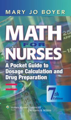 Math for Nurses: A Pocket Guide to Dosage Calculation and Drug Preparation