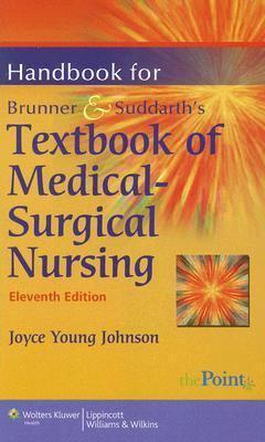 Handbook for Brunner & Suddarth's Textbook of Medical-Surgical Nursing