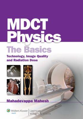 CT Physics: The Basics of Multi-Detector Physics